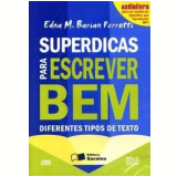 Superdicas para Escrever Bem Diferentes Tipos de Textos (Audiolivro) - Edna Maria Barian Perrotti