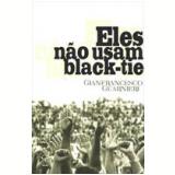 Eles não Usam Black Tie - Gianfrancesco Guarnieri