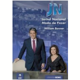 Jornal Nacional: Modo de Fazer - William Bonner