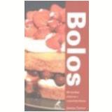 Bolos 80 Receitas Cl�ssicas e Contempor�neas - Joanna Farrow