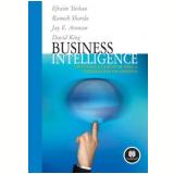 Business Intelligence - Efraim Turban, Jay E. Aronson, Ramesh Sharda