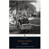 Essencial Joaquim Nabuco - Evaldo Cabral de Mello (Org.)