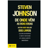De Onde Vêm as Boas Ideias - Steven Johnson
