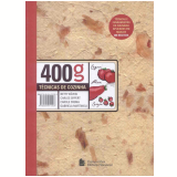 400g - Técnicas de Cozinha