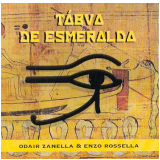 Odair Zanella & Enzo Rossella - Tábua De Esmeralda (CD) - Odair Zanella & Enzo Rossella