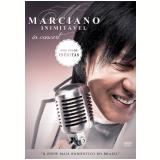 Marciano - Inimit�vel (DVD) - Marciano