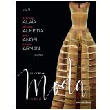 Azzedine Alaia E Outros (Vol. 01) -