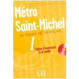 Metro Saint-Michel - Cahier D´Exercices 1 - Schmitt