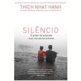Silêncio - Thich Nhat Hanh