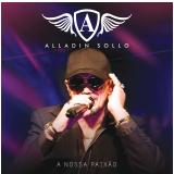 Alladin Solo - A Nossa Paixão (CD) - Alladin Solo