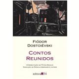 Contos Reunidos - Fiódor Dostoiévski