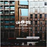 Dinamite Club - Nós Somos Tudo o que Temos (CD) - Dinamite Club