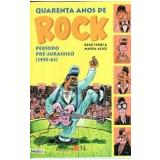 Quarenta Anos de Rock (Vol. 1) - Rene Ferri, Maria Alice