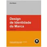 Design de Identidade da Marca - Alina Wheeler