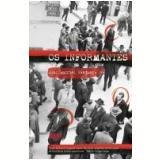 Os Informantes - Juan Gabriel Vásquez