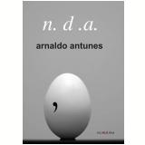 N.D.A. - Arnaldo Antunes