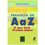 Franquia de A a Z - Jose Castro Schwartz
