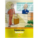 Espanhol para Hotelaria - Braulio Alexandre B. Rubio