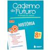 Caderno Do Futuro - Hist�ria - 8� Ano