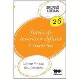 Sinopses Juridicas, Vol.26 - Tutela De Interesses Difusos E Coletivos - Marcus Vinicius Rios Gon�alves