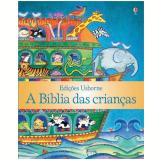 A Biblia Das Crianças - Heather Amery