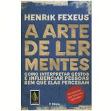 A arte de ler mentes (Ebook) - Henrik Fexeus