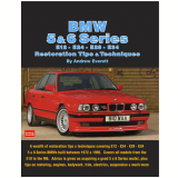BMW 5 & 6 Series E12 - E24 - E28 -E34 Restoration Tips and Techniques (Ebook) - Everett