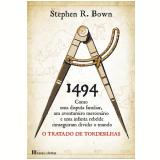1494 - O Tratado de Tordesilhas (Ebook) -  Stephen Bown