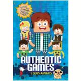 Authentic Games e Seus Amigos (DVD) - Marco Túlio