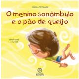 O menino sonâmbulo e o pão de queijo (Ebook) - Joilson Portocalvo