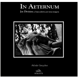 In Aeternum - Arlindo Gonçalves