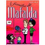 A Família da Mafalda - Quino