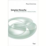 Simples Filosofia - Pablo Capistrano