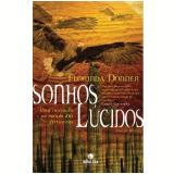 Sonhos Lúcidos - Florinda Donner-Grau