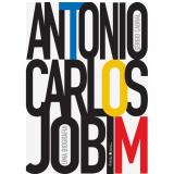 Antonio Carlos Jobim - Sérgio Cabral
