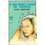 O Dia Mais Longo de Thereza - Elisa Lispector