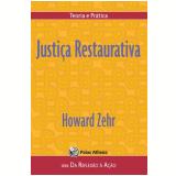 Justiça Restaurativa - Howard Zehr