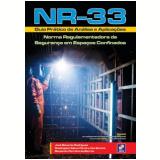 NR-33 - Guia Prático de Análise e Aplicações - Jose Eduardo Rodrigues