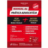 Manual De Práticas Advocatícias - Wander Garcia, Robinson S. Barreirinhas, Bruna Vieira ...