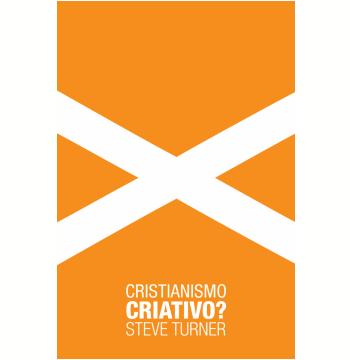 Cristianismo Criativo? (Ebook)