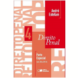 CURSO DE DIREITO PENAL V. 4 - PARTE ESPECIAL (ARTS. 286 A 359 - H) - 1� edi��o (Ebook) - Andr� Estefam