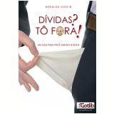 Dívidas?Tô Fora! (Ebook) - Ronaldo Gotlib