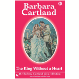 41 The King Without a Heart  (Ebook) - Cartland