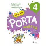 Porta Aberta Matemática - 4º Ano - Arnaldo, Marilia Ramos, Júnia