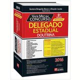 Vade Mecum Delegado Estadual - Gustavo Bregalda Neves (Org.), Kheyder Loyola
