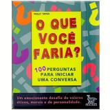 O Que Você Faria? - Paulo Tadeu