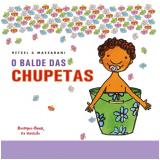 O Balde das Chupetas - Bia Hetzel