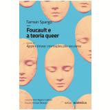 Foucault e a Teoria Queer - Tamsin Spargo