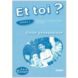Et Toi 2? (A2.1) - Guide Pedagogique - Marie Jose Lopes