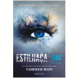 Estilhaça-Me (Vol. 1) - Tahereh Mafi